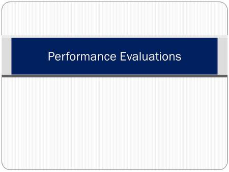 Performance Evaluations. Learning Topics Introduction Brag Sheets Fitness Reports.