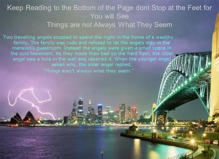Keep Reading to the Bottom of the Page dont Stop at the Feet for You will See Things are not Always What They Seem Two travelling angels stopped to spend.