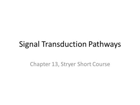 Signal Transduction Pathways