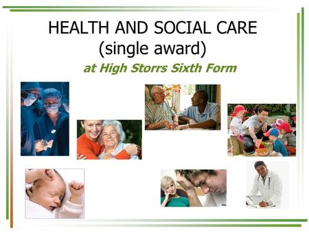 HEALTH AND SOCIAL CARE (single award)
