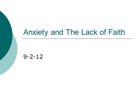 Anxiety and The Lack of Faith 9-2-12. Anxiety- Edvard Munch.