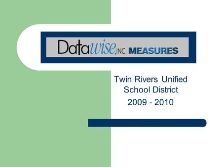 Twin Rivers Unified School District 2009 - 2010.
