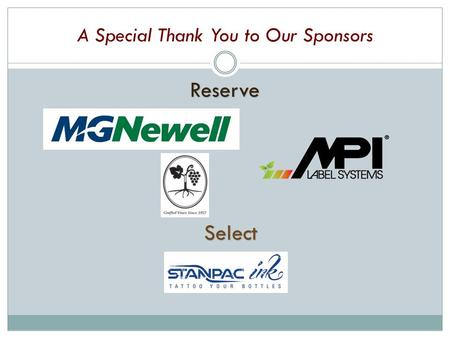 A Special Thank You to Our Sponsors Reserve Select.
