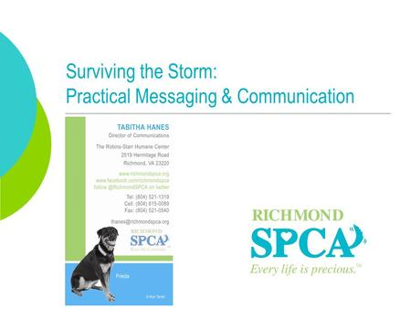 Surviving the Storm: Practical Messaging & Communication.