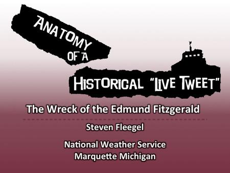 Why the Edmund Fitzgerald? Worst marine incident in the Great Lakes in the last 48 years – 29 crewmembers lost – Integral part of Upper Michigan history.