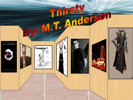 Thirsty Published 1997 Horror Novel Set in modern Massachusetts Vampires and other such creatures exist.