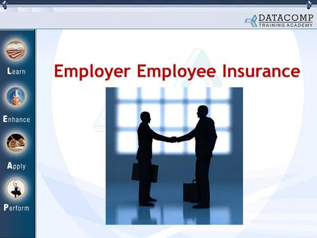 Employer Employee Insurance. What is Employer Employee Insurance? Under Employer Employee insurance scheme the company purchases life insurance on the.