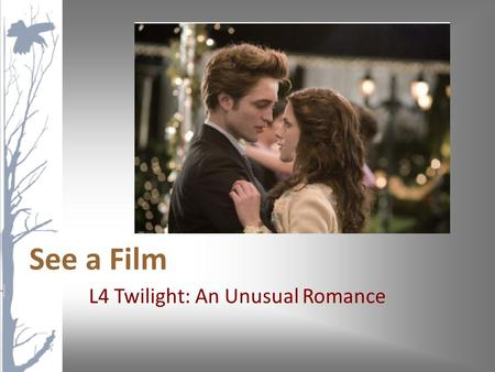 L4 Twilight: An Unusual Romance See a Film. Clip Seven Things You May Not Know About the Twilight Franchise