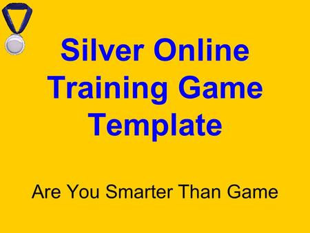 Silver Online Training Game Template Are You Smarter Than Game.