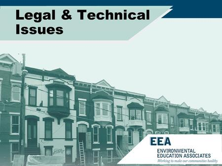 Legal & Technical Issues How mold affects: –Real Estate –Building Operations –Contractors Basics Additional considerations.