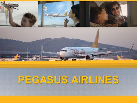 PEGASUS AIRLINES PEGASUS AIRLINES. Consumers have benefited… From the liberalisation of domestic routes in 2003 FromTo20022015 Converted to 2002 TL prices.