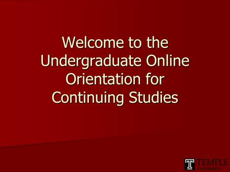 Welcome to the Undergraduate Online Orientation for Continuing Studies.