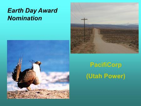 Earth Day Award Nomination PacifiCorp (Utah Power)