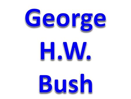 In the 1988 presidential campaign, the Republicans nominated George Bush, Ronald Regan's Vice President.