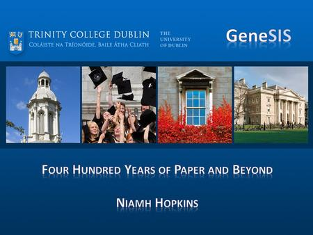 1. Intro to the Trinity College 2.Systems in Trinity Pre-SITS 3.Genesis Project (Benefits, Timelines, Team) 4.The Training Plan & Approach 5.Training.
