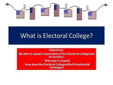 What is Electoral College?