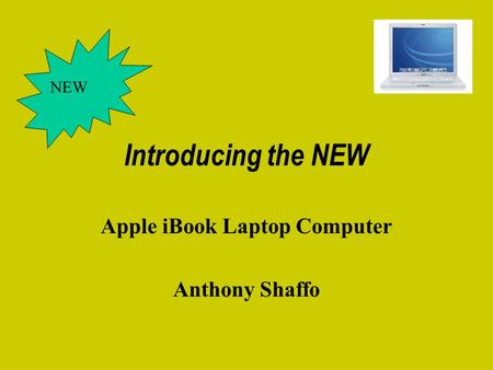 Introducing the NEW Apple iBook Laptop Computer Anthony Shaffo NEW.