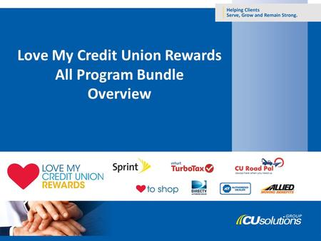 Love My Credit Union Rewards All Program Bundle Overview.