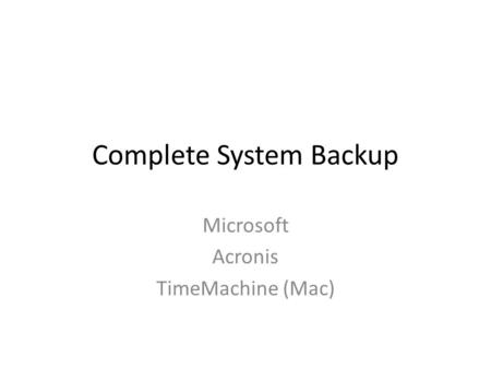 Complete System Backup Microsoft Acronis TimeMachine (Mac)