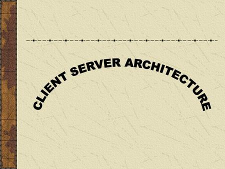 File Server Architecture In File Server Architecture, file server can't process the data but can only pass on the data to the client who can process it.