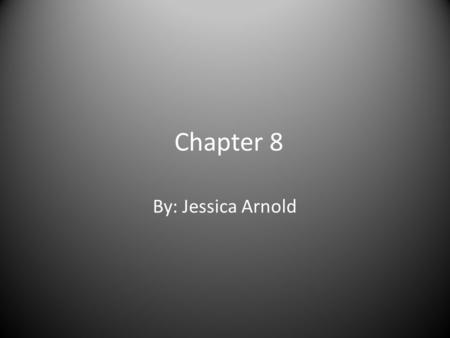 Chapter 8 By: Jessica Arnold. Uniformitarianism The scientific principle that natural processes that operated in the past still operate the same way today.