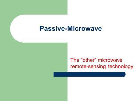 Passive remote sensing device