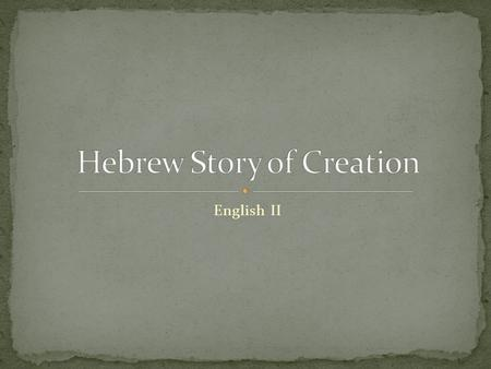English II. The most important example of Hebrew literature is the Hebrew Bible The books of the Hebrew Bible have been divided into three main selections: