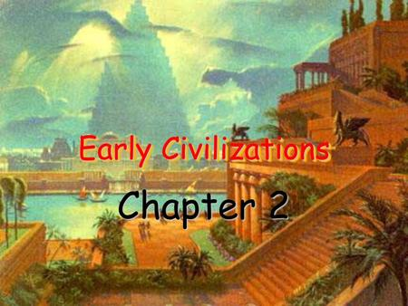 "Early Civilizations Chapter 2 I. Mesopotamia Mesos – Greek for ""middle"" Potamos – Greek for ""river"" Greek meaning ""land between the rivers"" Area located."