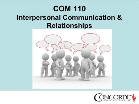 COM 110 Interpersonal Communication & Relationships