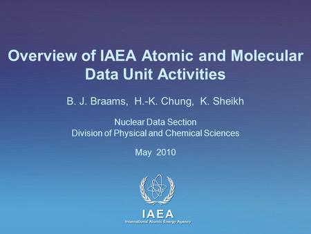 Overview of IAEA Atomic and Molecular Data Unit Activities