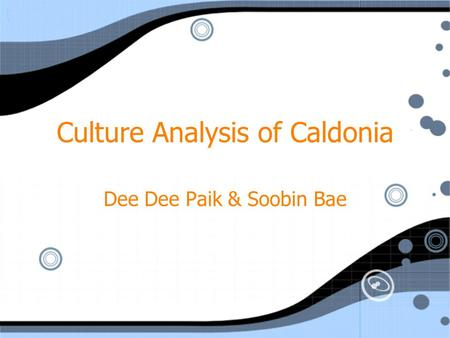 Culture Analysis of Caldonia Dee Dee Paik & Soobin Bae.