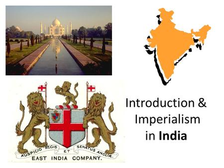 Introduction & Imperialism in India. Country Profile Full name: Republic of India Population: 1.2 billion (UN, 2010) Capital: New Delhi Most-populated.