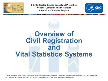 Overview of Civil Registration and Vital Statistics Systems