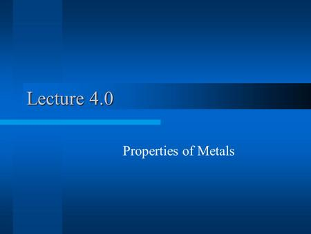 Lecture 4.0 Properties of Metals. Importance to Silicon Chips Metal Delamination –Thermal expansion failures Chip Cooling- Device Density –Heat Capacity.