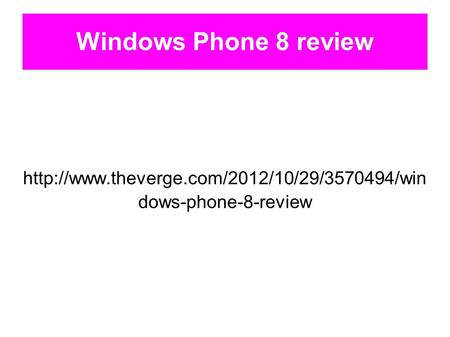 Windows Phone 8 review  dows-phone-8-review.