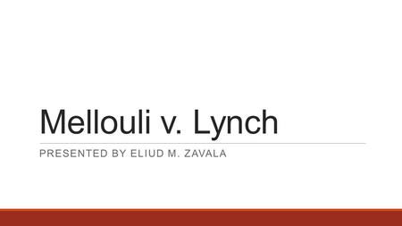 Mellouli v. Lynch PRESENTED BY ELIUD M. ZAVALA. Background In 2010, Mellouli (a permanent resident) pleaded guilty to misdemeanor offense of drug paraphernalia.