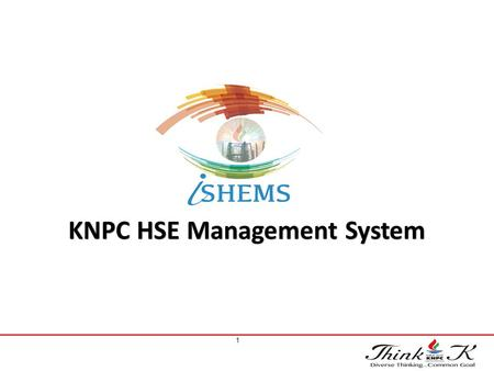 KNPC HSE Management System 1. 2 Short formAbbreviation PSM Process Safety Management SHEMS Safety Health Environment management system HSEMS Health Safety.