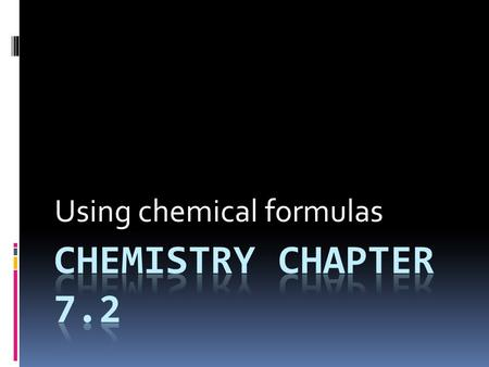 Using chemical formulas. Formula Mass and Molar Mass  formula mass - mass in grams (amu) of all of the atoms of ea element in a compound  add up all.