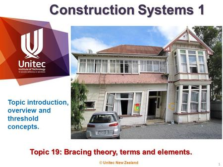 Topic 19: Bracing theory, terms and elements.