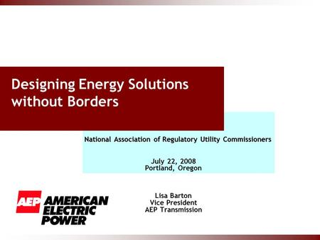 Designing Energy Solutions without Borders National Association of Regulatory Utility Commissioners National Association of Regulatory Utility Commissioners.