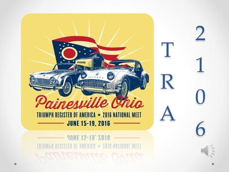 Hosted by North Coast Triumph Association Quail Hollow Resort – Painesville, Ohio 20 minutes East of Cleveland.