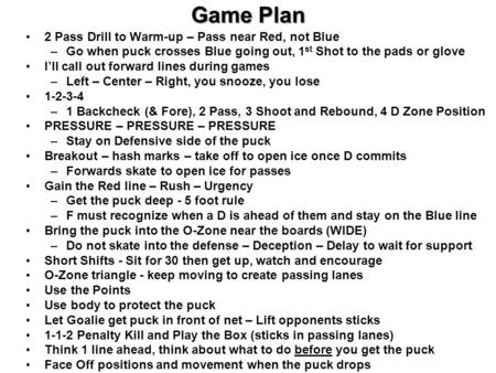 Game Plan 2 Pass Drill to Warm-up – Pass near Red, not Blue
