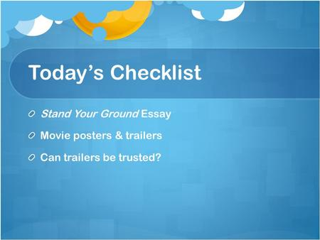 Today's Checklist Stand Your Ground Essay Movie posters & trailers Can trailers be trusted?