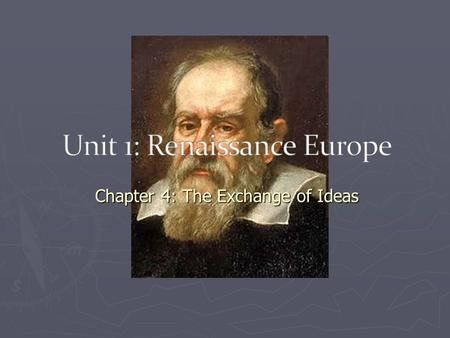 Chapter 4: The Exchange of Ideas