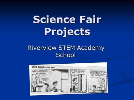 Science Fair Projects Riverview STEM Academy School.