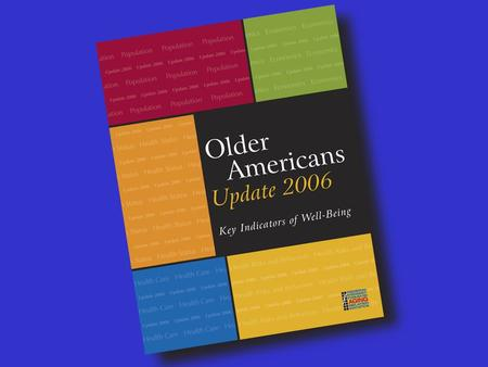 Indicator 1 - Number of Older Americans Indicator 2 - Racial and Ethnic Composition.