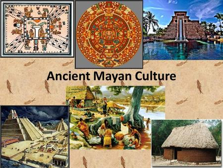 Ancient Mayan Culture. About the Cities! Classical Mayan civilisation is dated to between the years 200-900 AD. During this period as many as 40 great.