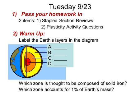 Tuesday 9/23 Pass your homework in 2) Warm Up: