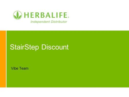 StairStep Discount Vibe Team. 2 Stair Step Discount … 25% to 50%