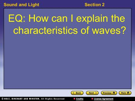 Sound and LightSection 2 EQ: How can I explain the characteristics of waves?